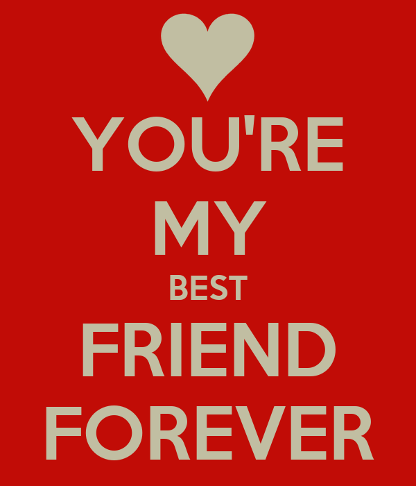 YOU'RE MY BEST FRIEND FOREVER Poster | Anička | Keep Calm