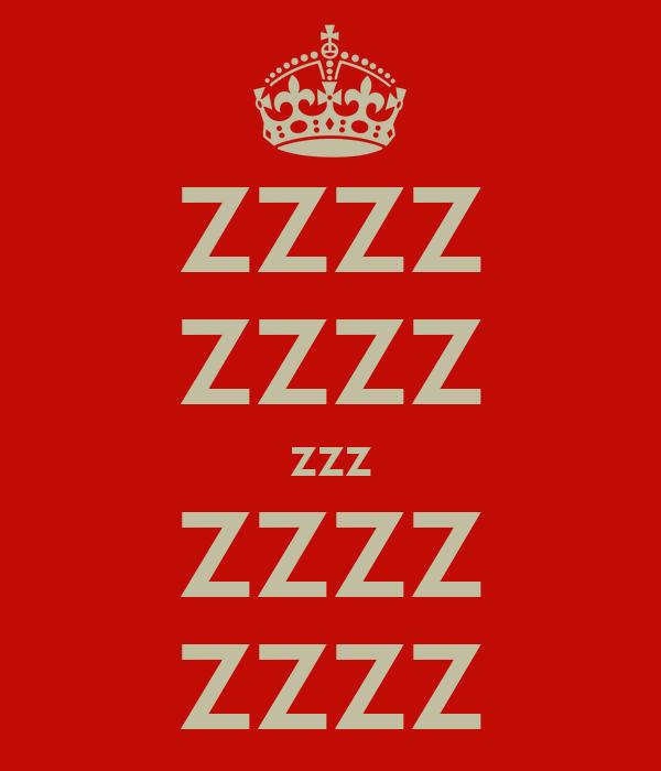 Zzzz Zzzz Zzz Zzzz Zzzz Poster Sagar Keep Calm O Matic